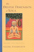 Deeper Dimension of Yoga Theory and Practice