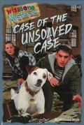 Case of the Unsolved Case (Wishbone Mysteries Series #13)
