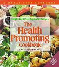 Health Promoting Cookbook Simple, Guilt-Free, Vegetarian Recipes