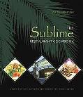 The Sublime Restaurant Cookbook: Florida's Ultimate Destination for Vegan Cuisine