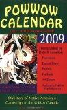 2009 Powwow Calendar: Directory of Native American Gatherings in the USA & Canada (Powwow Ca...