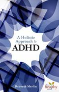 Holistic Approach to ADHD