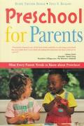 Preschool for Parents What Every Parent Needs to Know About Preschool