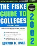 Fiske Guide to Colleges 2002