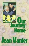 Our Journey Home Rediscovering a Common Humanity Beyond Our Differences
