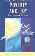 Poverty and Joy The Franciscan Tradition