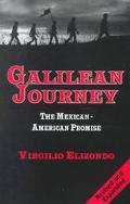 Galilean Journey The Mexican-American Promise