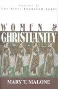 Women and Christianity The First Thousand Years