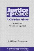 Justice and Peace A Christian Primer