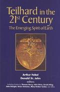 Teilhard in the 21st Century The Emerging Spirit of Earth