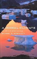 Moral Climate The Ethics of Global Warming