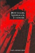 Mozarabs, Hispanics, and the Cross