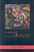 Hospitality and the Other Pentecost, Christian Practices and the Neighbor