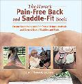 Horse's Pain-free Back And Saddle-fit Book Ensure Soundness And Comfort With Back Analysis A...