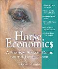 Horse Economics A Personal Finance Guide For The Horse Owner