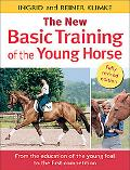 New Basic Training of the Young Horse