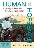 Human to Horseman: A Journey of Discovery, Growth and Celebration