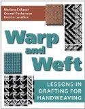 Warp and Weft: Lessons in Drafting for Handweaving