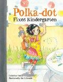 Polka-dot Fixes Kindergarten