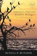 America's National Wildlife Refuges A Complete Guide