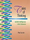 Tales of Thinking Multiple Intelligences in the Classroom