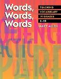 Words, Words, Words Teaching Vocabulary in Grades 4-12
