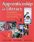 Apprenticeship in Literacy Transitions Across Reading and Writing