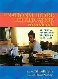 National Board Certification Handbook Support & Stories from Teachers & Candidates