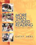 More Than Guided Reading Finding the Right Instructional Mix, K-3