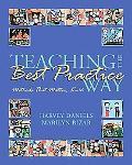 Teaching the Best Practice Way Methods That Matter, K-12