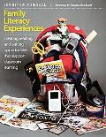 Family Literacy Experiences Creating Reading and Writing Opportunities That Support Classroo...