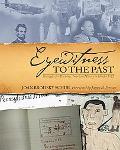 Eyewitness to the Past Strategies for Teaching American History in Grades 5-12