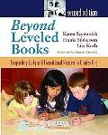 Beyond Leveled Books: Supporting Early and Transitional Readers in Grades K-5