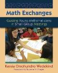 Math Exchanges : Guiding Young Mathematicians in Small-Group Meetings