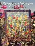 Everything Flowers: Quilts from the Garden - Jean Wells - Paperback