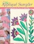 New Applique Sampler Learn To Applique The Piece O' Cake Way
