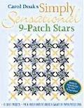 Carol Doak's Simply Sensational 9-Patch Stars Mix & Match Units to Create a Galaxy of Paper-...