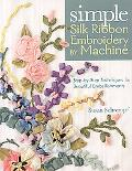 Simple Silk Ribbon Embroidery by Machine