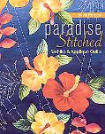 Paradise Stitched--Sashiko & Applique Quilts
