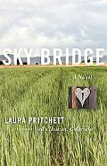 Sky Bridge A Novel