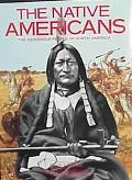 Native Americans The Indigenous People of North America