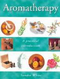 Aromatherapy A Practical Introduction