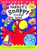 Parrot's Snappy Sticker Book A Snappy Fun Book