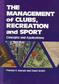 Management of Clubs, Recreation, and Sport Concepts and Applications