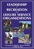Leadership in Recreation and Leisure Service Organizations