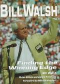 Bill Walsh: Finding the Winning Edge - Bill Walsh - Hardcover