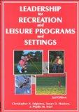 Leadership for Recreation and Leisure Programs and Settings