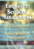 Employee Services Management A Key Component of Human Resources Management
