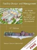 Facility Design and Management, for Health, Fitness, Physical Activity, Recreation, and Spor...