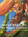 Herber Hilligan and His Magical Lunchbox (Herbert Hilligan Series)